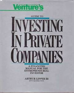 Ventures Guide To Investing In Private Companies  A