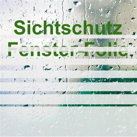 Sichtschutzfolie Fenster Licht by Sichtschutzfolie F 252 R Fenster Und T 252 Ren
