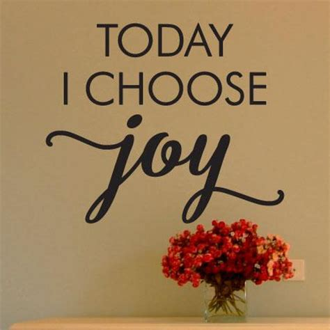 today  choose joy wall quotes decal wallquotescom
