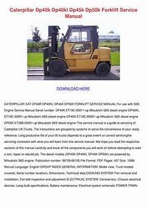 Caterpillar Dp40k Dp40kl Dp45k Dp50k Forklift By