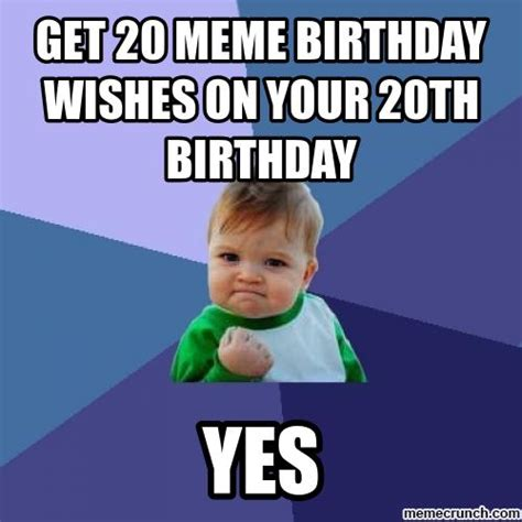 Kids Birthday Meme - get 20 meme birthday wishes on your 20th birthday