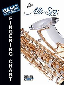Cheapest Copy Of Basic Fingering Chart For Alto Saxophone By Tina Tomlins  Tony Santorella