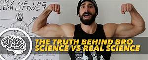 The Truth Behind Bro Science vs Real Science