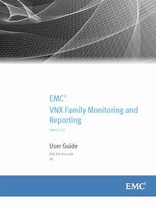 Docu59090 Vnx Family Monitoring And Reporting 2 2 User
