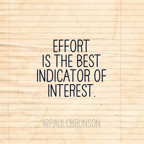 effort equals interest quotes wisdom advice life