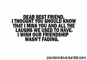 I Miss My Ex Best Friend Quotes Nemetasaufgegabeltinfo