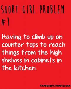 Short Girl Problems Quotes Image Search Results Picture to ...