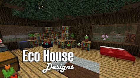 minecraft eco house interior designs youtube