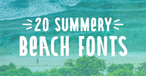20 Beach Fonts To Design All Summer Long  Creative Market