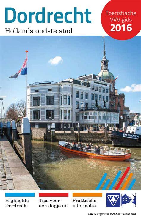 vvv brochure dordrecht   vvv zuid holland zuid issuu
