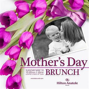 Enjoy Mother's Day Brunch at The Hilton Anatole Dallas