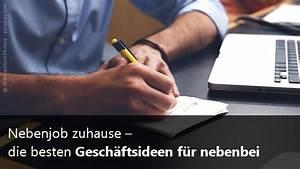 Nebenjob Von Zuhause Aus : nebenjob zuhause die besten gesch ftsideen f r nebenbei ~ A.2002-acura-tl-radio.info Haus und Dekorationen