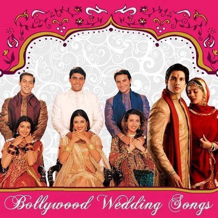 bollywood wedding songs  list  bollywood