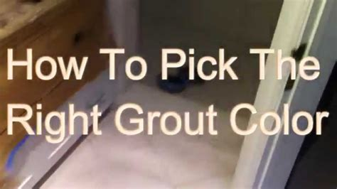 how to color how to pickthe right grout color