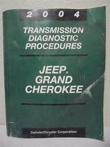 2004 Jeep Grand Cherokee Transmission Diagnostic Manual