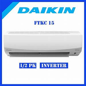 Jual Ac Daikin Inverter Ftkc15 Smile Curve 1  2 Pk Di Lapak Bimatama Teknik Bimatamatehnik