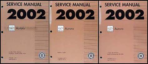 auto repair manual online 2002 oldsmobile aurora electronic valve timing 2002 olds aurora repair shop manual original 3 volume set