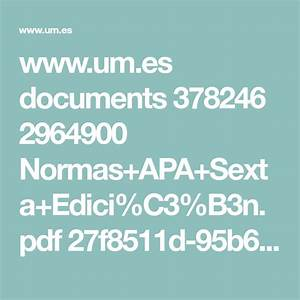 Resumen Estilo Apa Sexta Edici C3 B3n