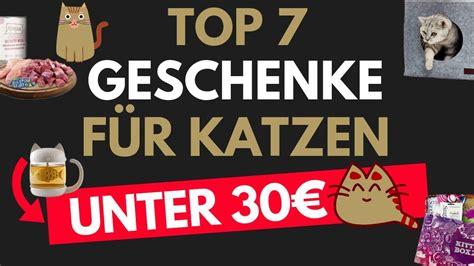 Geschenke Unter 30 by Geschenke F 252 R Katzen Geschenkideen F 252 R Katzen Geschenke