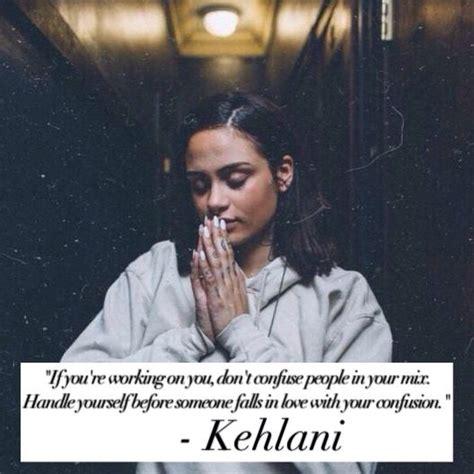 kehlani quotes lyrics