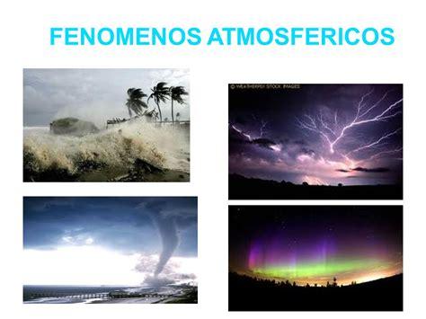 FENOMENOS ATMOSFERICOS - ppt video online descargar