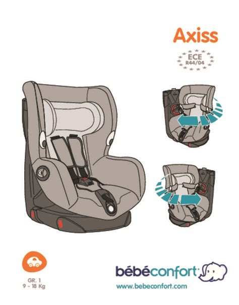 siege auto bebe confort axiss notice bebe confort axiss siège auto trouver une