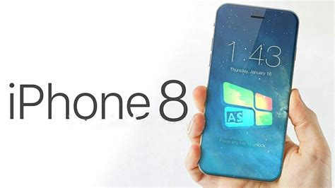 iphone 8 features iphone 8 news release date uk price features and more