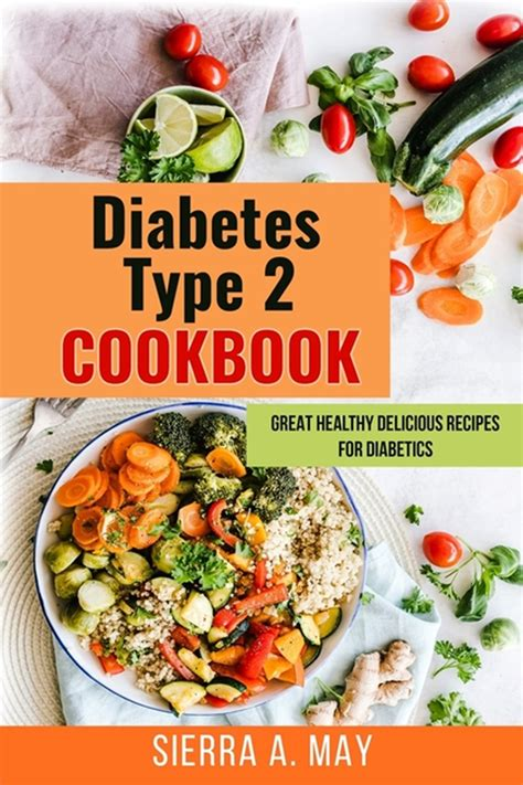 Adding an herb crust to tilapia is a great way to complement its mild flavor. Buy Diabetes Type 2 Cookbook: Great Healthy Delicious ...