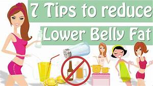 7 Tips How To Lose Lower Belly Fat  How To Get Rid Of