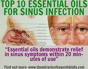 10 Essential Oils For Sinus Infection Including Recipes