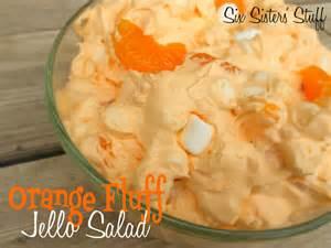 orange fluff jello salad recipe six 39 stuff