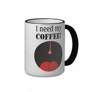 The gallery for --> I Need Coffee Funny