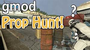 Hide And S : garry 39 s mod prop hunt hide and seek 1 youtube ~ Frokenaadalensverden.com Haus und Dekorationen