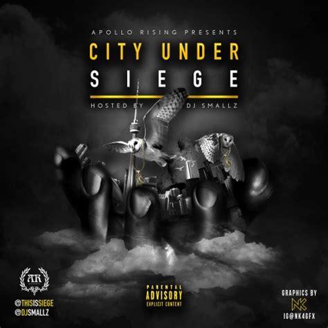 siege city siege city siege dj smallz
