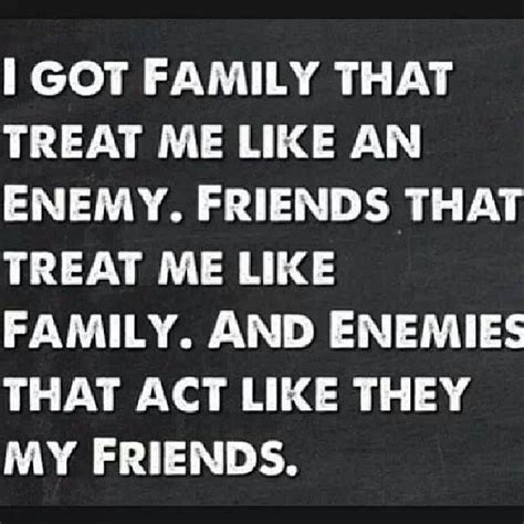 If Your Friends With My Enemy Quotes
