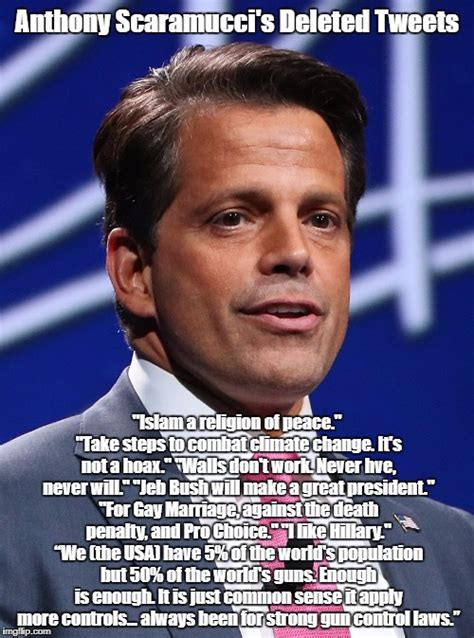 Scaramucci Memes - scaramucci s views of trump before he was bought off by money and seduced by power imgflip