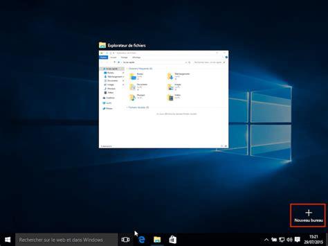 actuel bureau comment utiliser les bureaux virtuels de windows 10