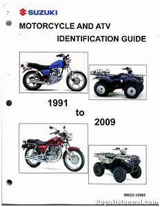 1991  U2013 2009 Suzuki Motorcycle Atv Identification Guide