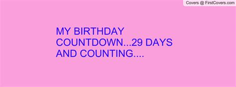 Countdown Till My Birthday Quotes
