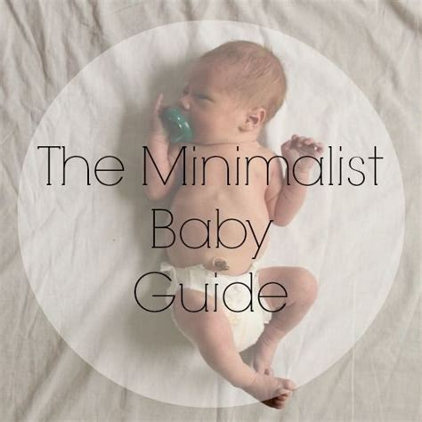 The Minimalist Baby Guide  Baby Talk Pinterest