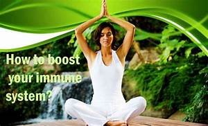 5 Easy  U0026 Simple Ways To Boost Your Immune System Asap