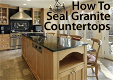 how to seal a granite countertop bartikoski real