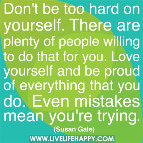 Dont Be Too Proud Of Yourself Quotes