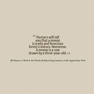 A Walk in the W... Bill Bryson Bear Quotes