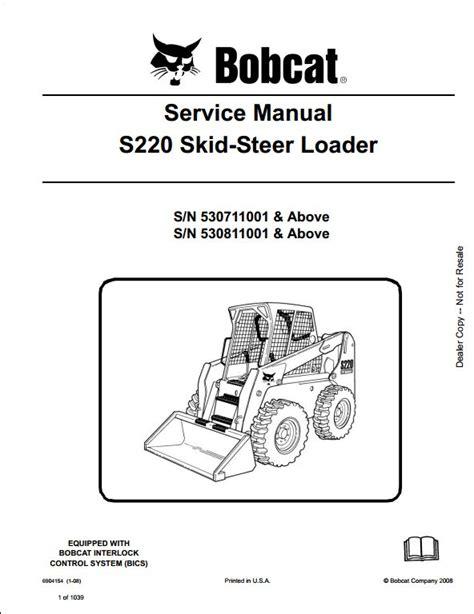 bobcat s220 turbo skid steer loader service repair workshop manual 530711001 530811001 a