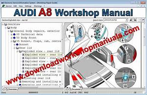 Audi A8 Service Repair Workshop Manual