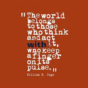 Picture William R. Inge quote about action.