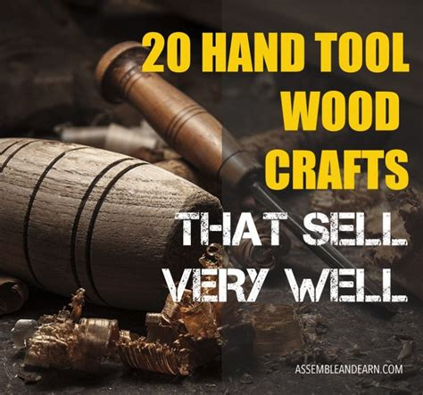 selling wood crafts     hand tools