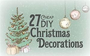 27 Cheap DIY Christmas Decorations