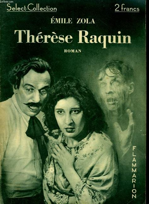 Therese Raquin Resume Complet by Resume Livre Therese Raquin Emile Zola